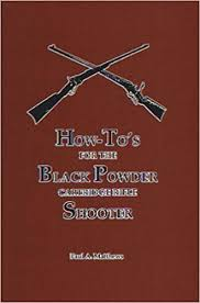 How To's for the Black Powder Cartridge Rifle
